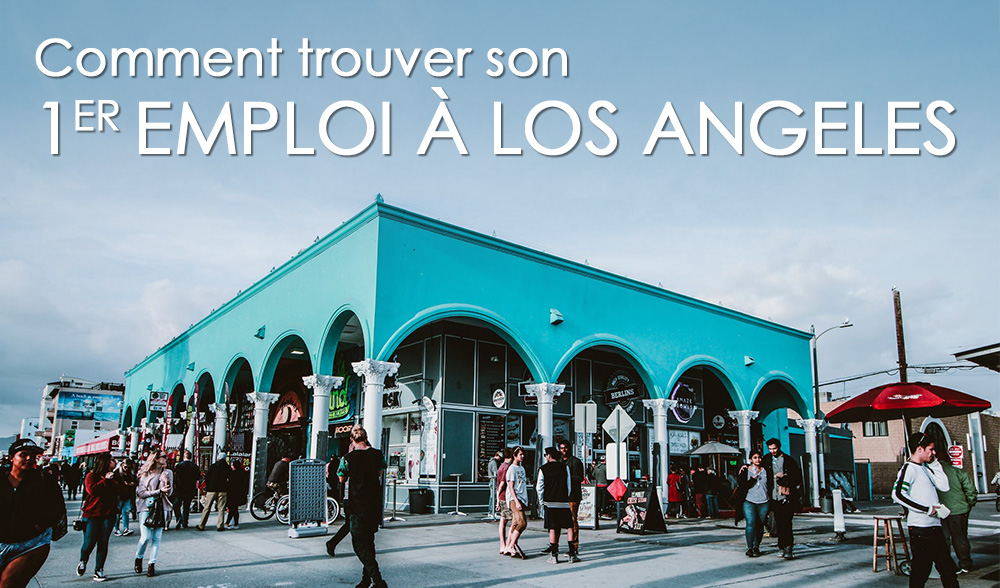 Californie : Comment Hugo a trouvé son premier emploi à Los Angeles avec un OPT